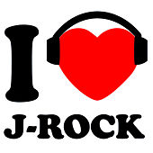I Love J-Rock by Various Artists