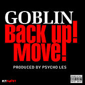 Back Up Move - Single by Goblin