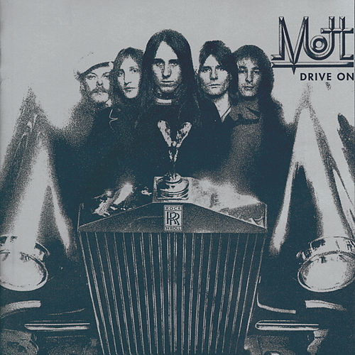 Drive On by Mott the Hoople