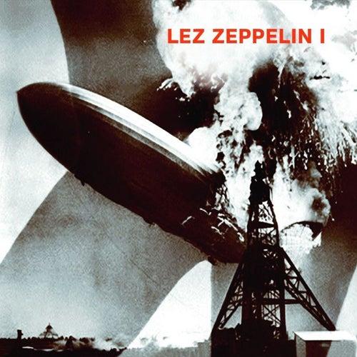 Lez Zeppelin I von Lez Zeppelin