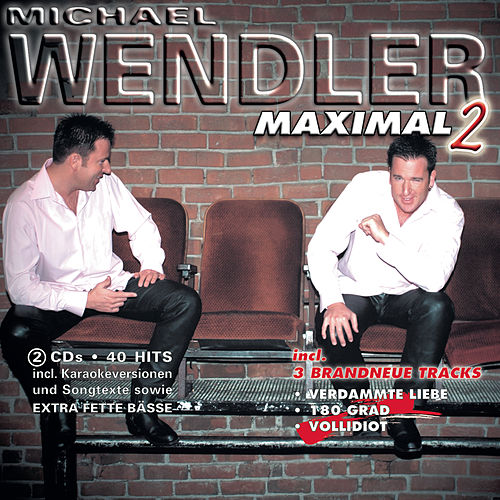 Maximal 2 by Michael Wendler