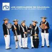 La Burrita Remixes by Los Corraleros De Majagual
