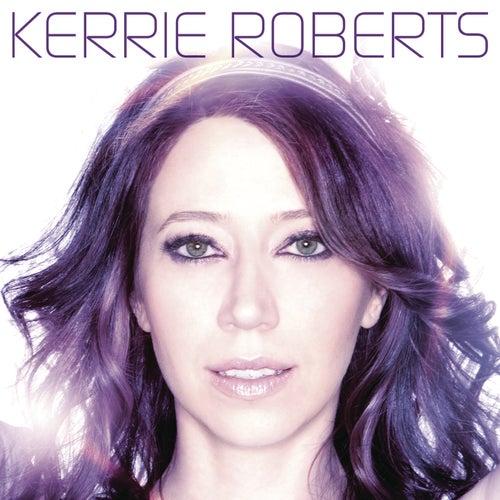 Kerrie Roberts by Kerrie Roberts