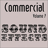 Commercial Sound Effects - Vol. 7 by Sound Effects