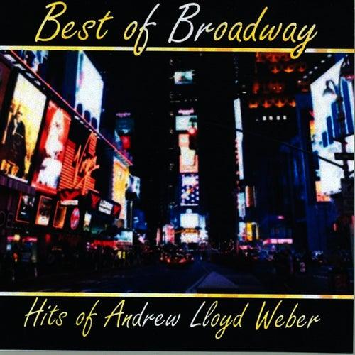 Best of Broadway: Hits of Andrew Lloyd Weber by Andrew Lloyd Webber