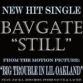 Still - Single by Bavgate