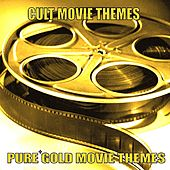 Pure Gold Movie Themes - Cult Movie Themes by Various Artists