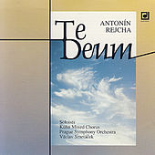 Rejcha: Te Deum by Various Artists