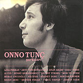 Onno Tunc Sarkilari by Various Artists