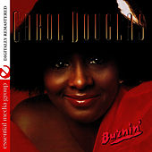 Burnin' (Digitally Remastered) by Carol Douglas