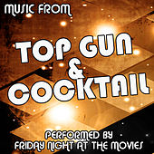Top Gun Vs. Cocktail by Friday Night At The Movies