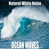 Natural White Noise: Ocean Waves by Ocean Waves