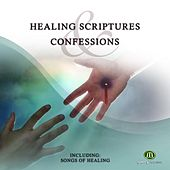 Healing Scriptures & Confessions by Dr Albert Odulele