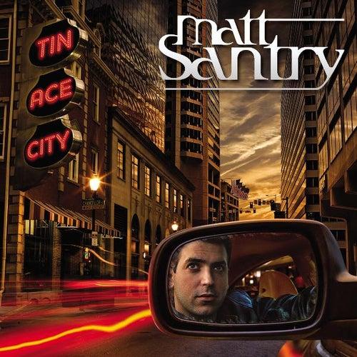 Tin Ace City by Matt Santry