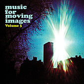 Music For Moving Images (Volume 3) by Various Artists