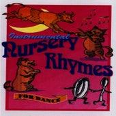 Instrumental Nursery Rhymes For Dance by Martin Smith