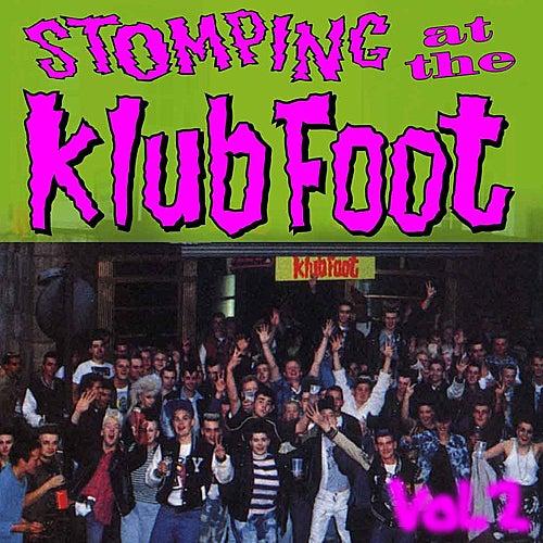 Stompin' at the Klub Foot, Vol. 2 by Various Artists