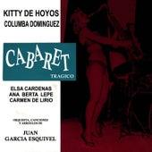 Cabaret Tragico by Esquivel
