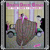 British Dance Bands of the 1920s, Vol. 2 by Various Artists
