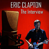 The Interview by Eric Clapton