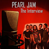 The Interview von Pearl Jam