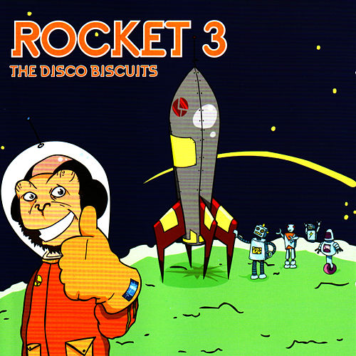 Rocket 3 by The Disco Biscuits