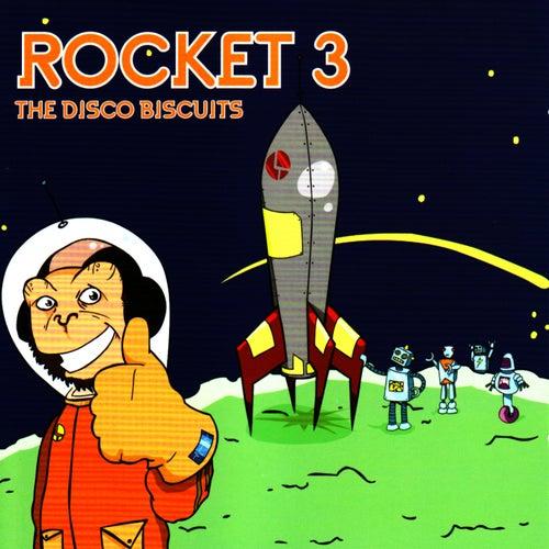 Rocket 3 von The Disco Biscuits