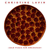 Cold Pizza For Breakfast by Christine Lavin