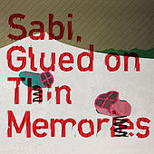 Glued on Thin Memories by Various Artists