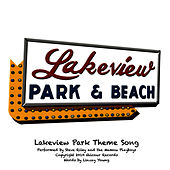 Lakeview Park Theme Song by Steve Riley & the Mamou Playboys