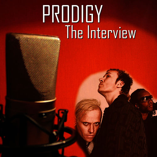 The Interview by The Prodigy