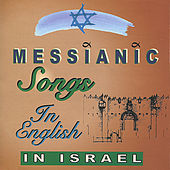 Messianic Songs In English by Various Artists