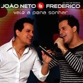 Vale A Pena Sonhar by João Neto e Frederico