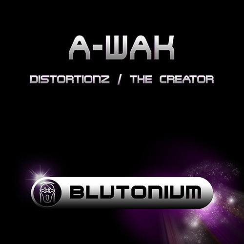 Distortionz / The Creator by A-Wak