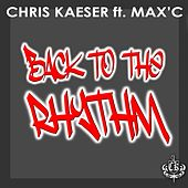Back To The Rhythm by Chris Kaeser