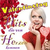 Valentinstag - Hits die von Herzen kommen by Various Artists