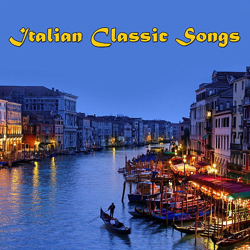 Italian Classic Songs by Various Artists