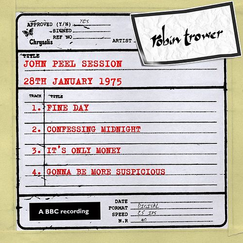 John Peel Session (28th January 1975) by Robin Trower