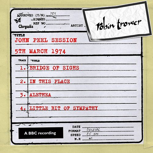 John Peel Session (5th March 1974) by Robin Trower