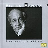 The Artist's Album - Pierre Boulez by Various Artists