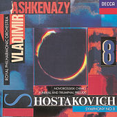 Shostakovich: Symphony No.8/Funeral and Triumphal Prelude/Novorosslisk Chimes by Royal Philharmonic Orchestra