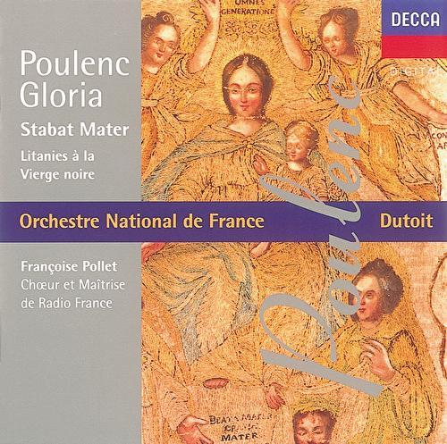 Poulenc: Gloria/Litanies à la Vièrge Noire/Stabat Mater by Various Artists