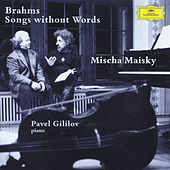 Brahms: Songs without Words by Mischa Maisky