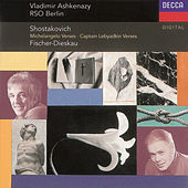 Shostakovich: Suite on Poems of Michelangelo, etc. by Dietrich Fischer-Dieskau