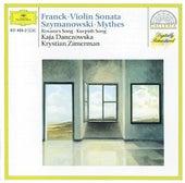 Cesar Franck: Violin Sonata /  Karol Szymanowski: Myrthes a.o. by Kaja Danczowska