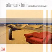 Classical Music Selection, Vol. 7 - After Work Hour by Various Artists