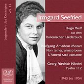 Seefried, Irmgard: Legenden des Gesanges, Vol. 12 (1943-1954) by Various Artists