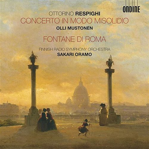 Respighi: Concerto in modo misolidio - Fontane di Roma by Various Artists