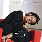 Keep Some Secrets Within by Cécile Verny Quartet