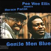 Gentle Men Blue by Pee Wee Ellis